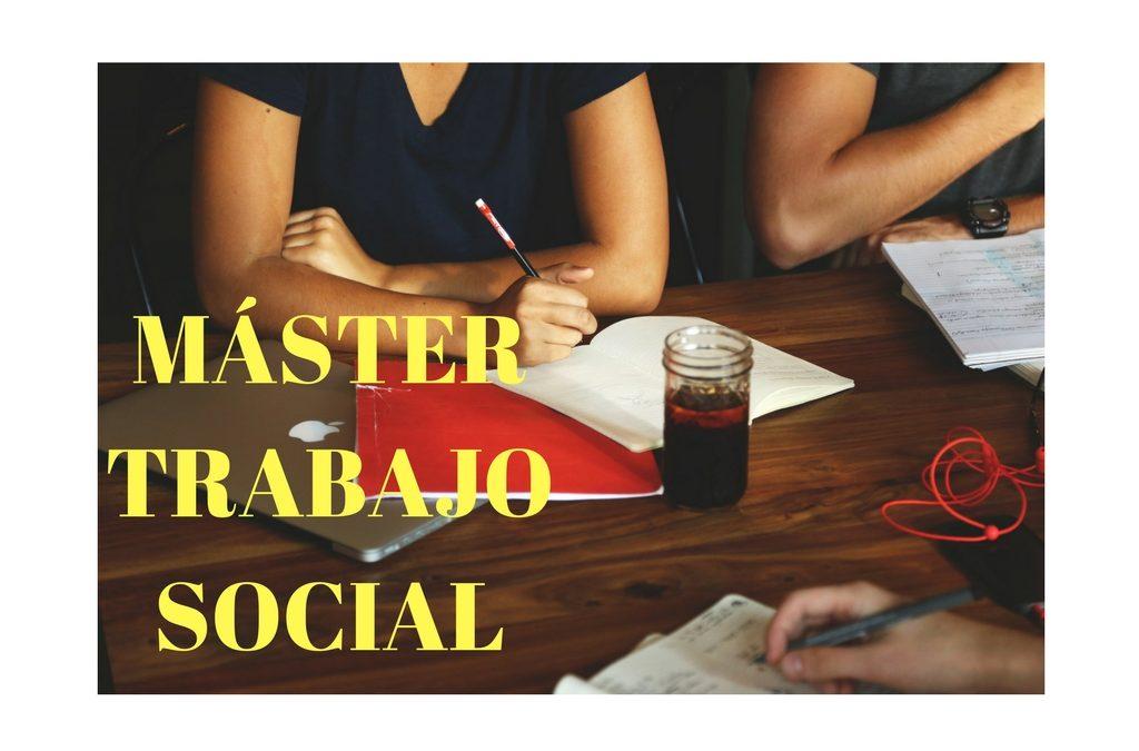 Másters de Trabajo Social: ¿cómo elegir el más adecuado?